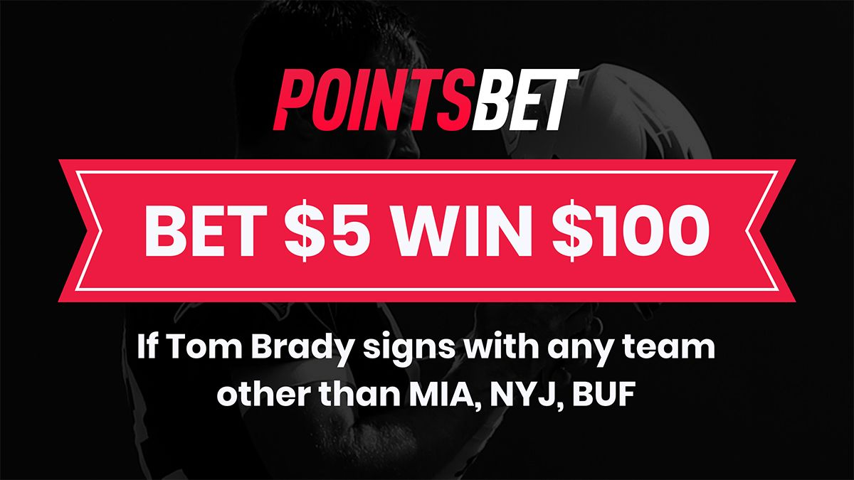 Tom Brady Free Agency Promo: Bet $5, Win $100 If Brady Picks Any NFL Team Except Jets, Bills, Dolphins article feature image